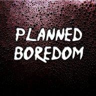 PlannedBoredom