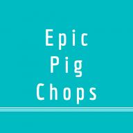 EpicPigChops