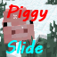 PIggySlide